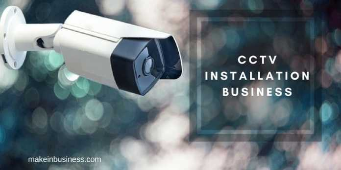 how to start cctv camera installation business