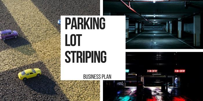 Starting Parking Lot Striping Profitable Business Plan – Parking Garage Business Plan
