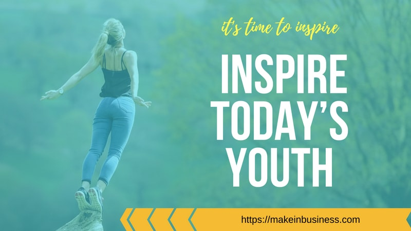 inspire youth to become entrepreneur